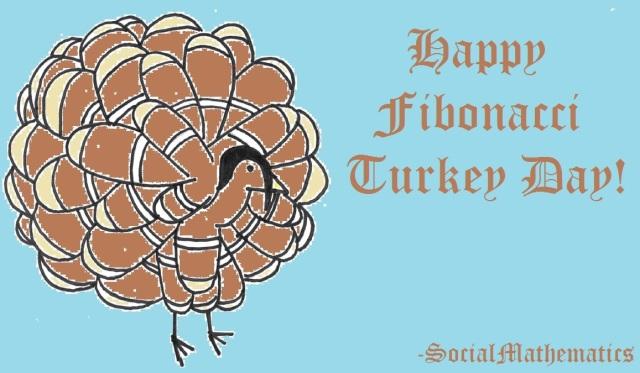 Happy_Fibonacci_Turkey_Day_2014-11