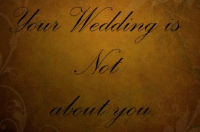 Wedding_not_about_you